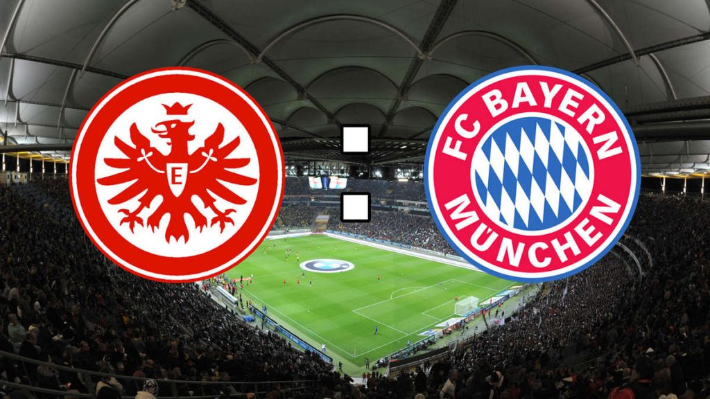 Football Tips Eintracht Frankfurt vs Bayern Munich