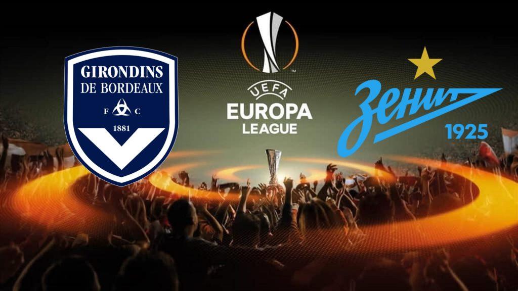Bordeaux vs Zenit St. Petersburg Europa League
